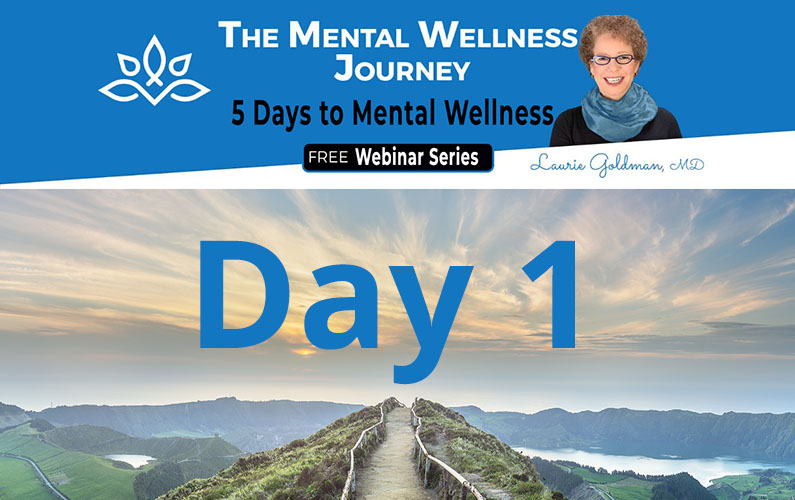 Today is Day #1 of 5 Days of Mental Wellness – FREE Webinar Series