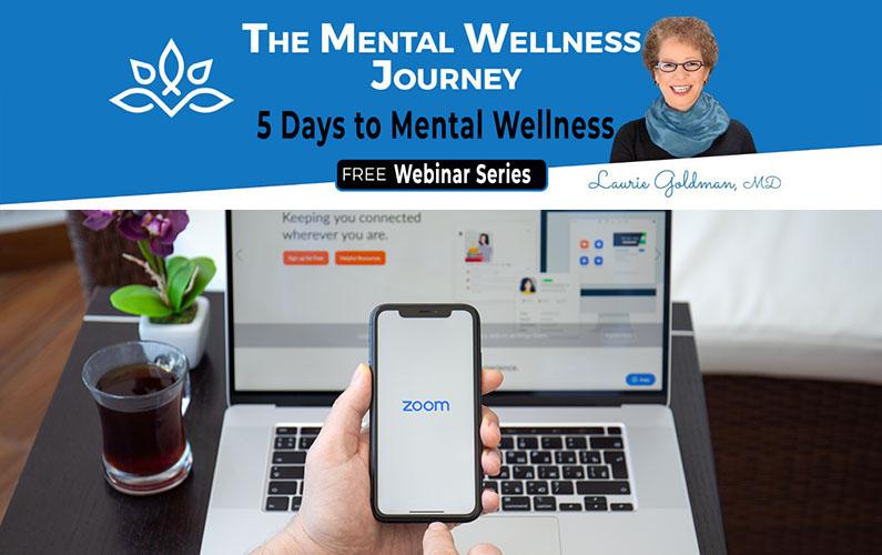 FREE Online Webinar Series – 5 Days to Mental Wellness