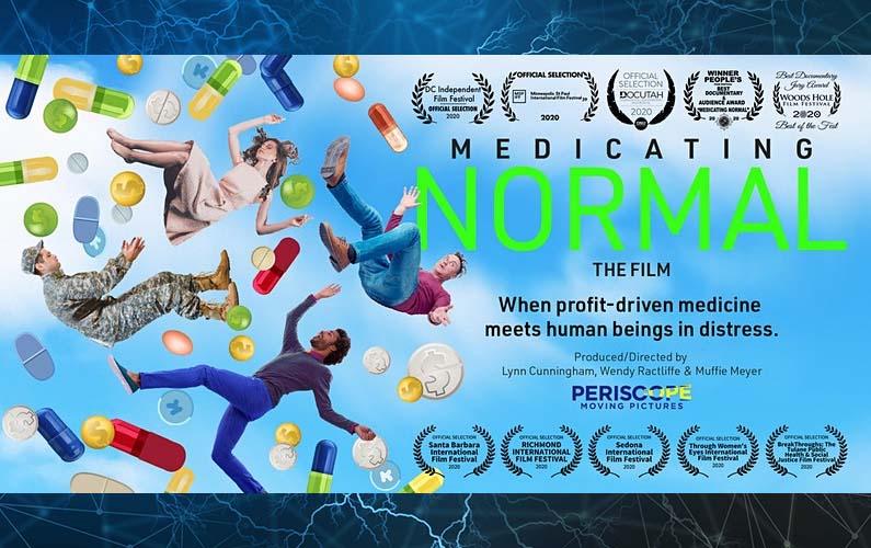 Medicating Normal Movie Screening – 10/23 7p – 9:30p EST